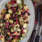 Belgian Tripel Beer Butter Roasted Cranberries and Brussels Sprouts with honey and orange zest.