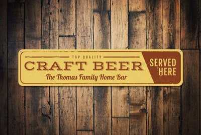 "Personalized craft beer sign saying 'Craft beer served here"" plus the name of the home brewery"
