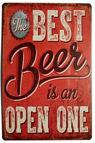 The best beer is an open one beer sign.