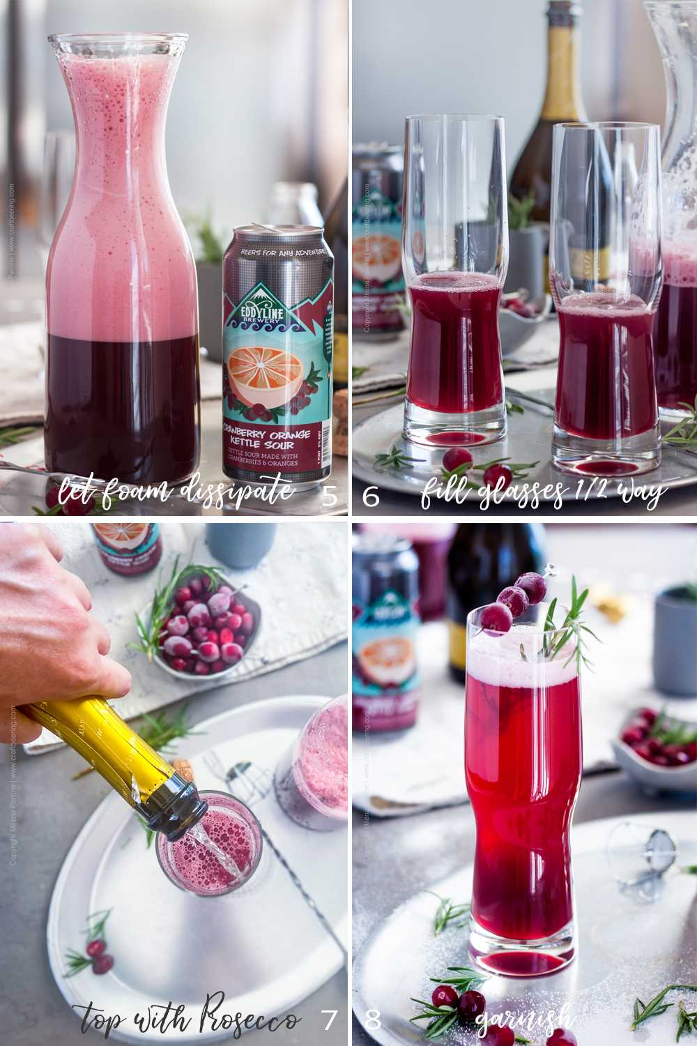 Steps to mix prosecco cocktail with cranberry, rosemary and effervescent fruity kettle sour ale. Part 2.