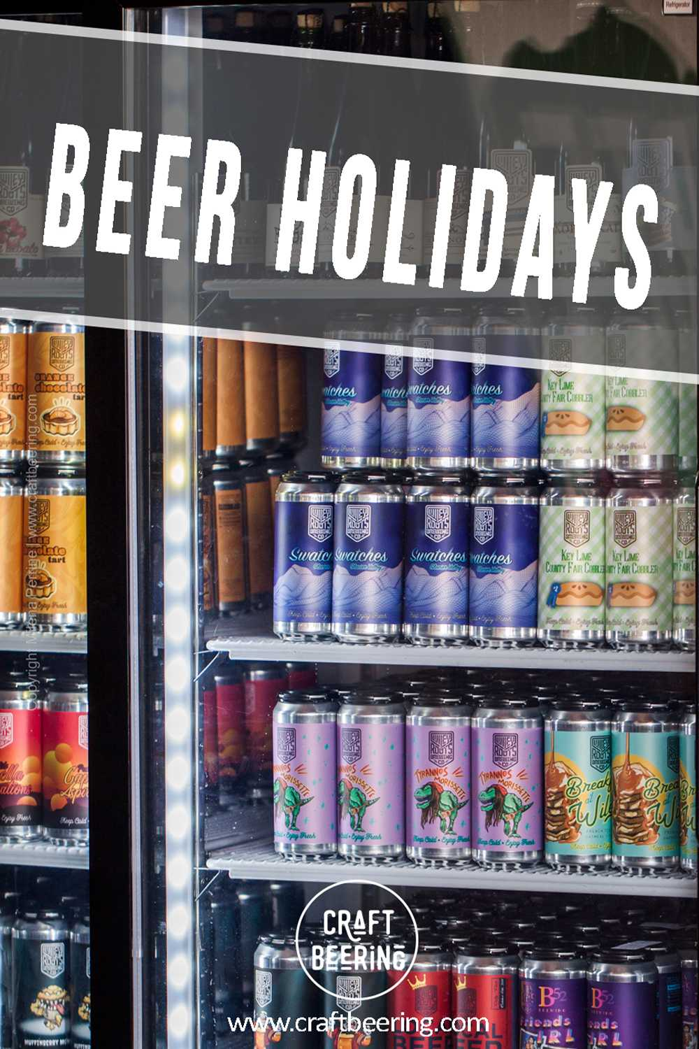 Beer holidays in the US and around the world.