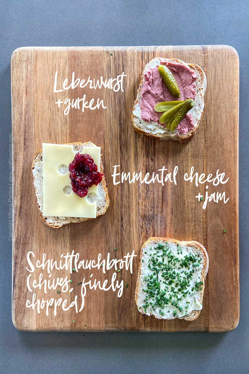 Butterbrot, open-faced cold German sandwiches consisting of farmer's bread (with rye), a generous slathering of butter and various toppings such as cheese, ham, jams, leberwurst or salami.